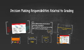 Decision Making Responsibilities Related to Grading
