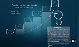 Estadísticas de Inserción de Vehículos Eléctricos