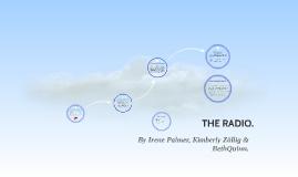 The Radio.