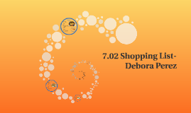 Copy of 7.02 Shopping List-Debora Perez
