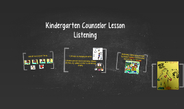Kindergarten Counselor Lesson