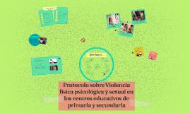 Protocolo sobre Violencia física psicológica y sexual en los
