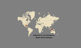 Radicalism in the Contemporary Muslim World: Indonesia