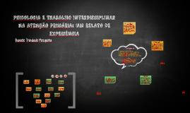 PSICOLOGIA E TRABALHO INTERDISCIPLINAR NA ATENÇÃO PRIMÁRIA:
