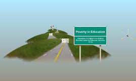Poverty Issues in Education