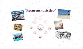 """""""Recursos turístico"""""""