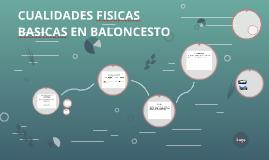 CUALIDADES FISICAS BASICAS EN BALONCESTO