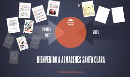 Inducción Almacenes Santa Clara S.A.
