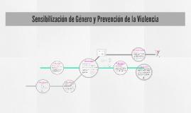 Sensibilización de Género y Prevención de la Violencia