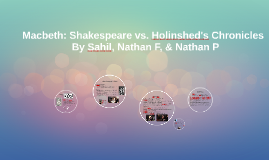 Macbeth: Shakespeare vs. Holinshed's Chronicles