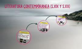 LITERATURA CONTEMPÓRANEA (S.XIX Y S.XX)