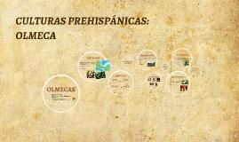 ARTE MEXICANO CULTURAS PREHISPÁNICAS: