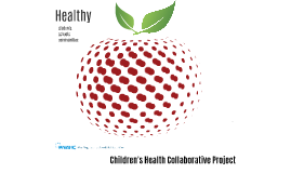 Children's Health Collaborative Project