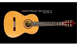 Lunday SA Proposal - Spain Summer '17
