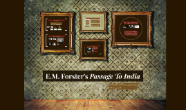 E.M. Forster's Passage To India