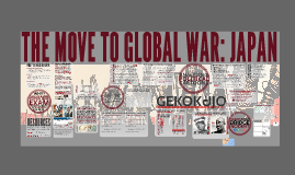 IB History THE MOVE TO GLOBAL WAR JAPAN