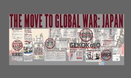 IB History THE MOVE TO GLOBAL WAR JAPAN