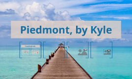 Piedmont, by Kyle