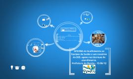 Copy of OFICINA de Acolhimento as Equipes de Saúde e aos usuários do SUS