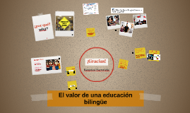 El valor de una educación bilingüe
