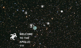 WELCOME TO THE APOLLO 11!