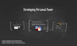 Day #7 - Developing Personal Power