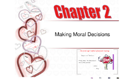 Chap. 2  Making Moral Decisions