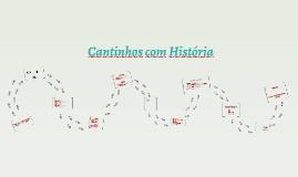 Cantinhos com História