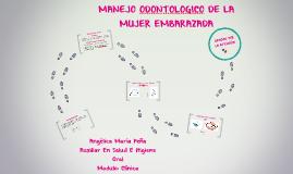 MANEJO ODONTOLOGICO DE LA MUJER EMBARAZADA