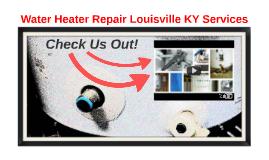Water Heater Repair Louisville KY Services