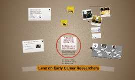 Lens on Early Career Researchers