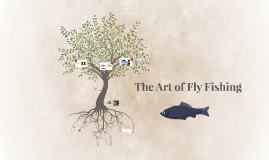 The Art of Fly Fishing