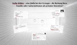 Stella Kübler - eine Jüdin bei der Gestapo - Rettung ihrer F