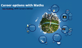 Career options with Maths: 2016-17