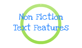 Copy of Copy of Copy of Non-Fiction Text Features