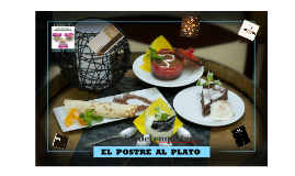 Copy of POSTRE AL PLATO