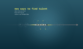 New ways to find talent