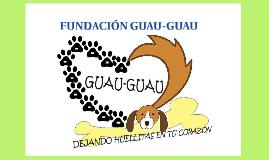 FUNDACIÓN GUAU-GUAU