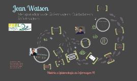 Copy of Jean Watson- cuidar