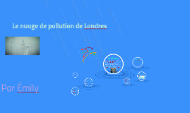 Le nuage de pollution de Londre
