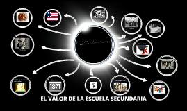 EL VALOR DE LA ESCUELA SECUNDARIA
