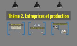 Theme 2. Production et entreprises