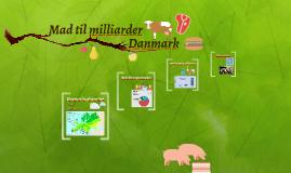 Mad til milliarder: Danmark