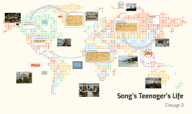 Song's Teenager's Life