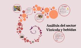 Análisis del sector Vinícola y bebidas