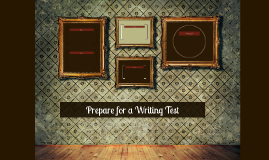 Prepare for a Writing Test