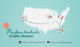 Meaghan Hendricks: Graphic Designer