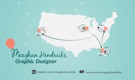 Meaghan Hendricks: Graphic Designer
