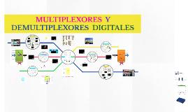 >> MULTIPLEXORES Y DEMULTIPLEXORES DIGITALES