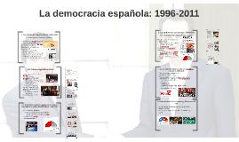 La democracia española: 1996-2011
